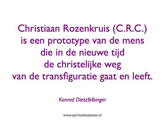Christiaan Rozenkruis is prototype citaat spirituele teksten