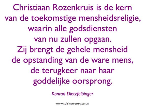 Christiaan Rozenkruis kern van de mensheidsreligie spirituele citaten