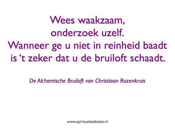 Citaten spirituele teksten Alchemische Bruiloft van Christiaan Rozenkruis