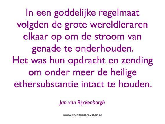 Grote wereldleraren citaat spirituele teksten Jan van Rijckenborgh De Grote Omwenteling