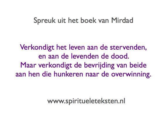 Spirituele spreuk uit het boek van Mirdad verkondigt het leven aan de stervenden 570