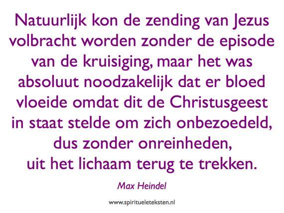 Citaat over kruisiging van Jezus van Max Heindel spirituele teksten 570