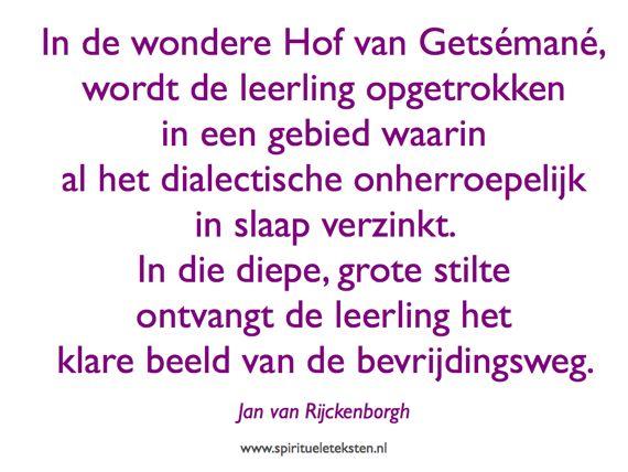 Hof van Getsémané spiritueel citaat Jan van Rijckenborgh spirituele teksten