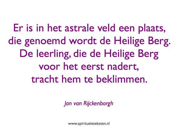 11 heilige berg betreden met magisch woord Jan van Rijckenborgh citaat spirituele teksten spreuk