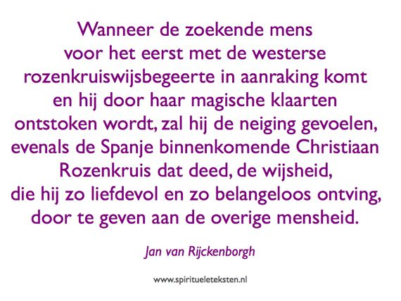 13 Christiaan Rozenkruis wijsbegeerte Jan van Rijckenborgh Spanje citaat spirituele teksten spreuk