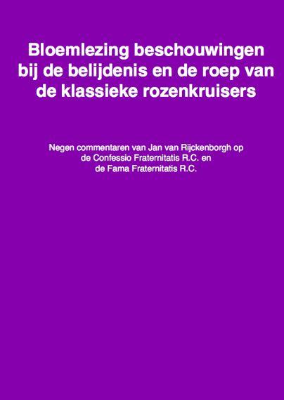 cover bloemlezingen beschouwingen bij de belijdenis en de roep van de rozenkruisers door Jan van Rijckenborgh