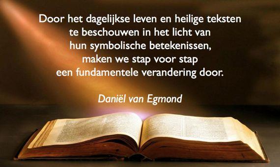 heilige geschriften quote Daniël van Egmond De wereld van de ziel 570