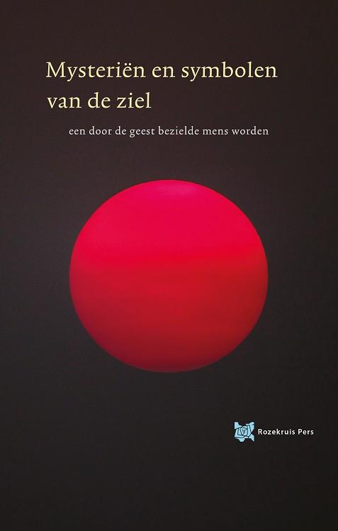 Mysterien en symbolen van de ziel boek van Andre de Boer