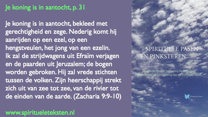 Je koning is in aantocht Spirituele Pasen.027
