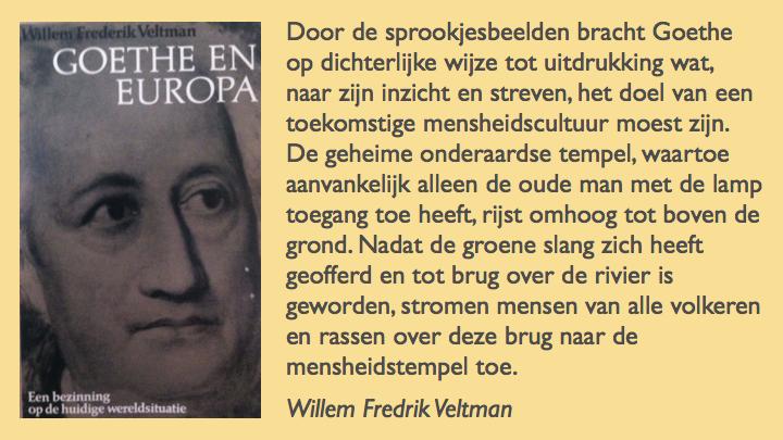 Willem Frederik Veltman over het sprookje van Goethe over de groene slang en de schone lelie