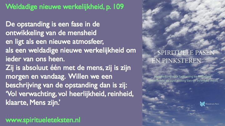 weldadige nieuwe werkelijkheid spirituele Pasen en Pinksteren.019